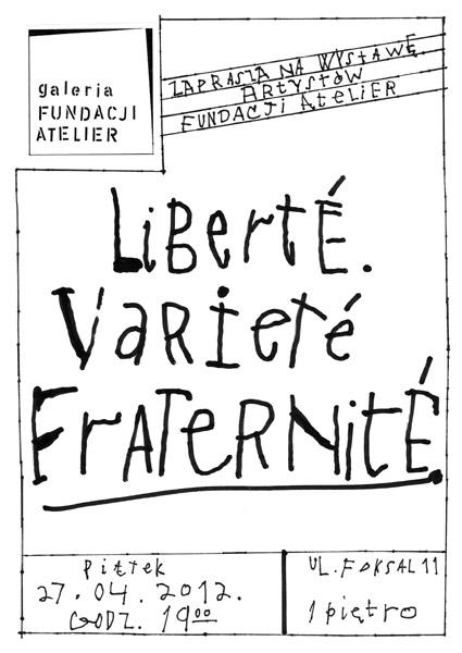 """""""Liberté, Variété, Fraternité"""", plakat (źródło: materiał prasowy)"""