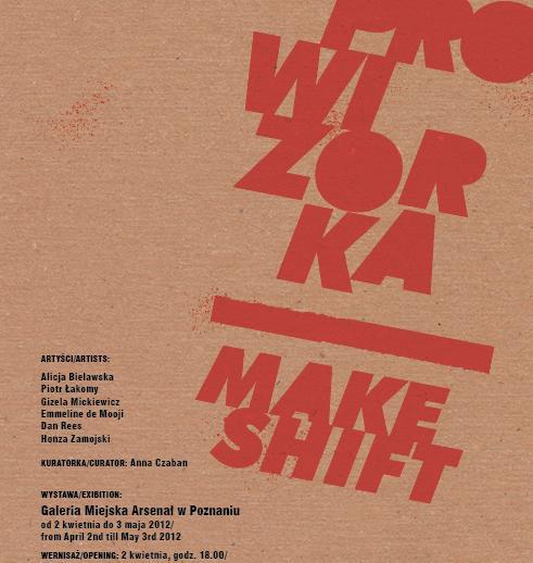 """""""Prowizorka"""", Galeria Miejska Arsenał, Poznań, plakat (źródło: materiał prasowy)"""