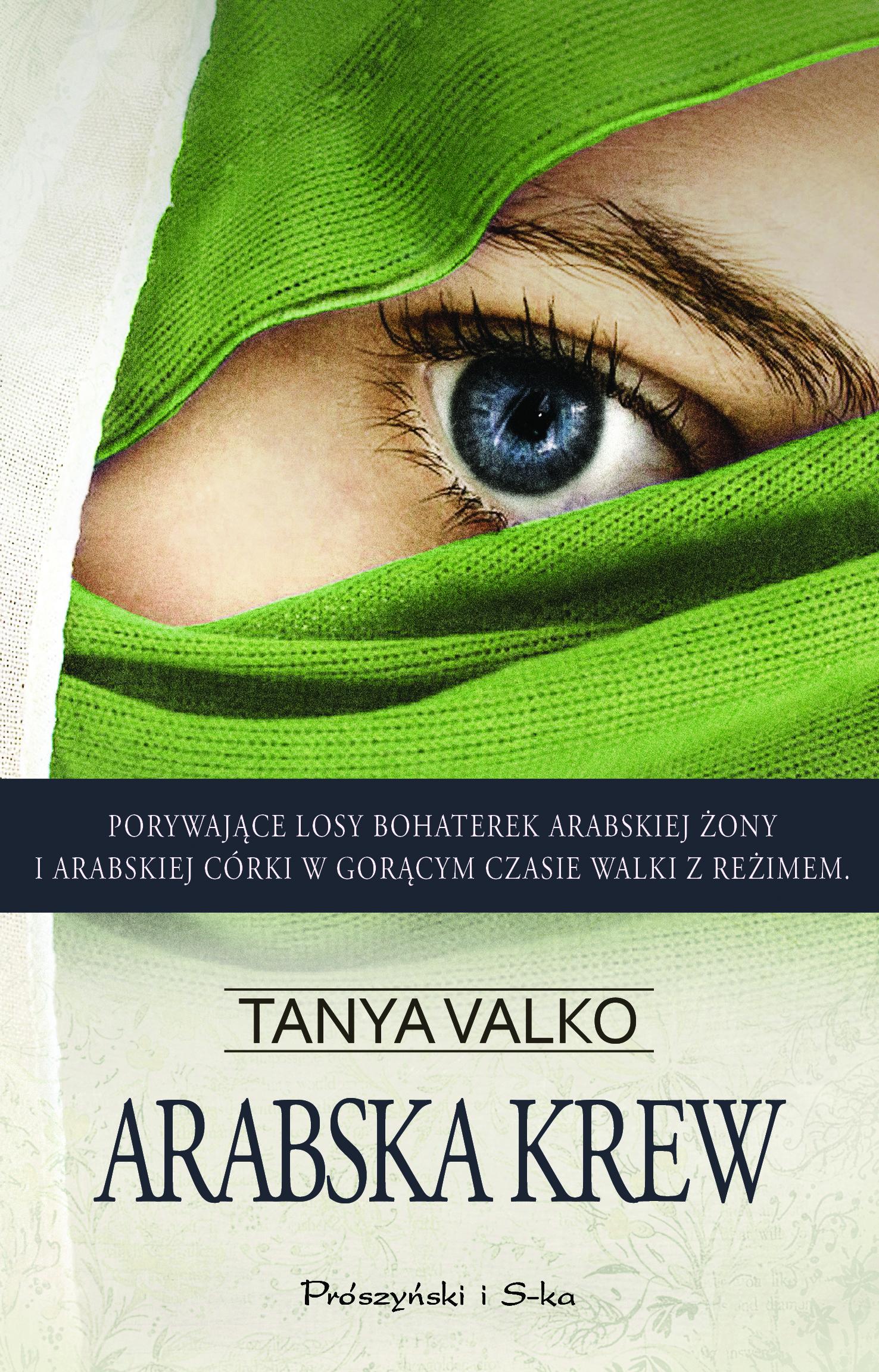 """Tanya Valko, """"Arabska krew"""", okładka książki (źródło: materiały prasowe)"""