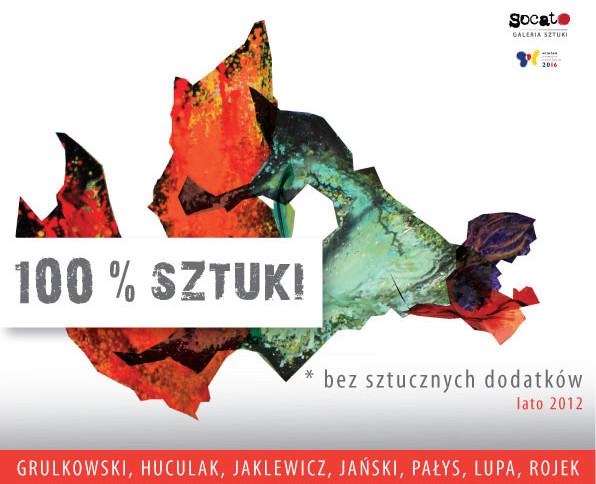 """Wystawa """"100% sztuki - bez sztucznych dodatków"""" w Galerii Soccato we Wrocławiu (źródło: materiały prasowe)"""