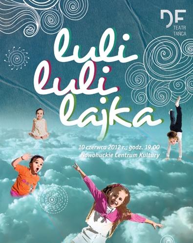 """""""Lulilulilajka"""", reż. Katarzyna Skawińska (źródło: materiały prasowe organizatora)"""