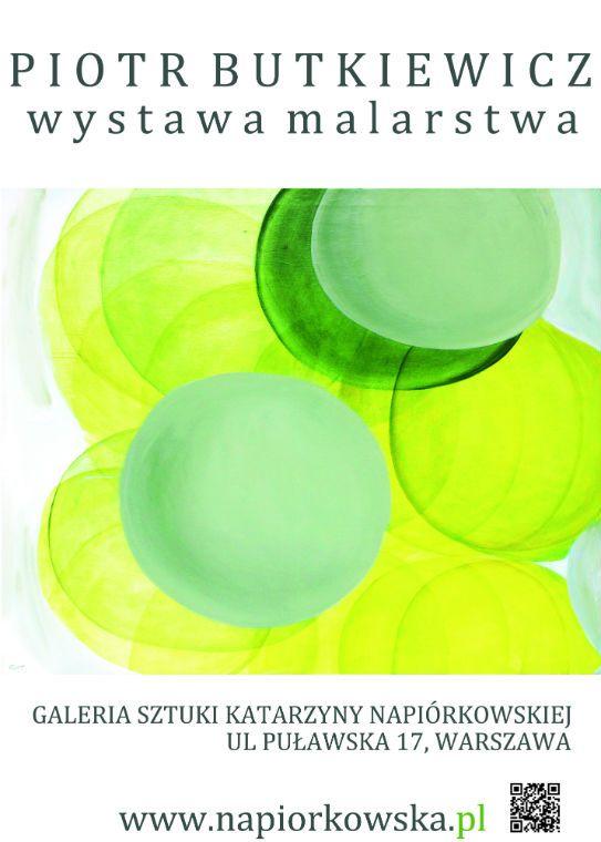 Wystawa malarstwa Piotra Budkiewicza w Galerii Sztuki Katarzyny Napiórkowskiej w Warszawie (źródło: materiały prasowe)