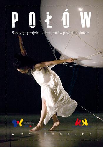 """8. edycja """"Połowu"""", plakat (źródło: materiały prasowe)"""
