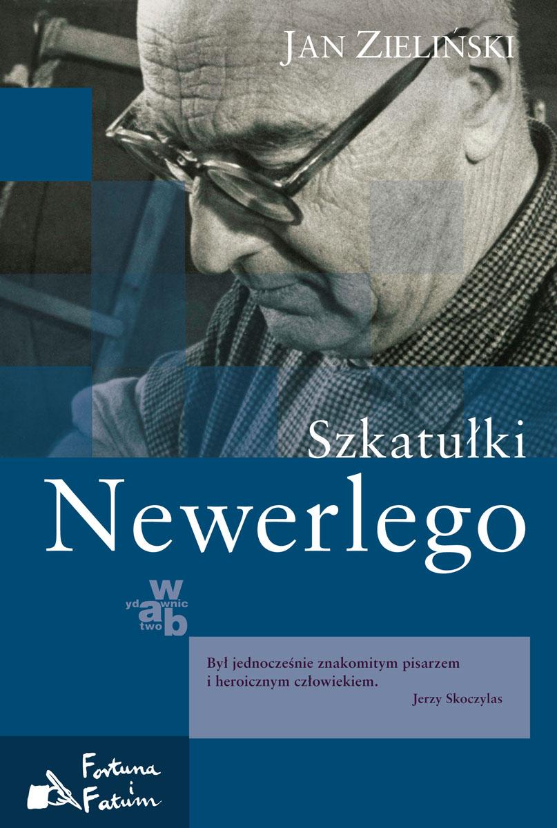 """Jan Zieliński, """"Szkatułki Newerlego"""", okładka książki (źródło: materiały prasowe)"""