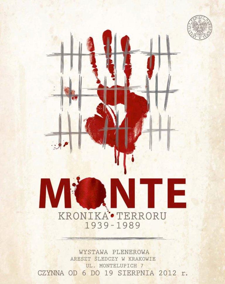 """Monte. Kronika terroru 1939-1989"", plakat (źródło: materiały prasowe organizatora)"