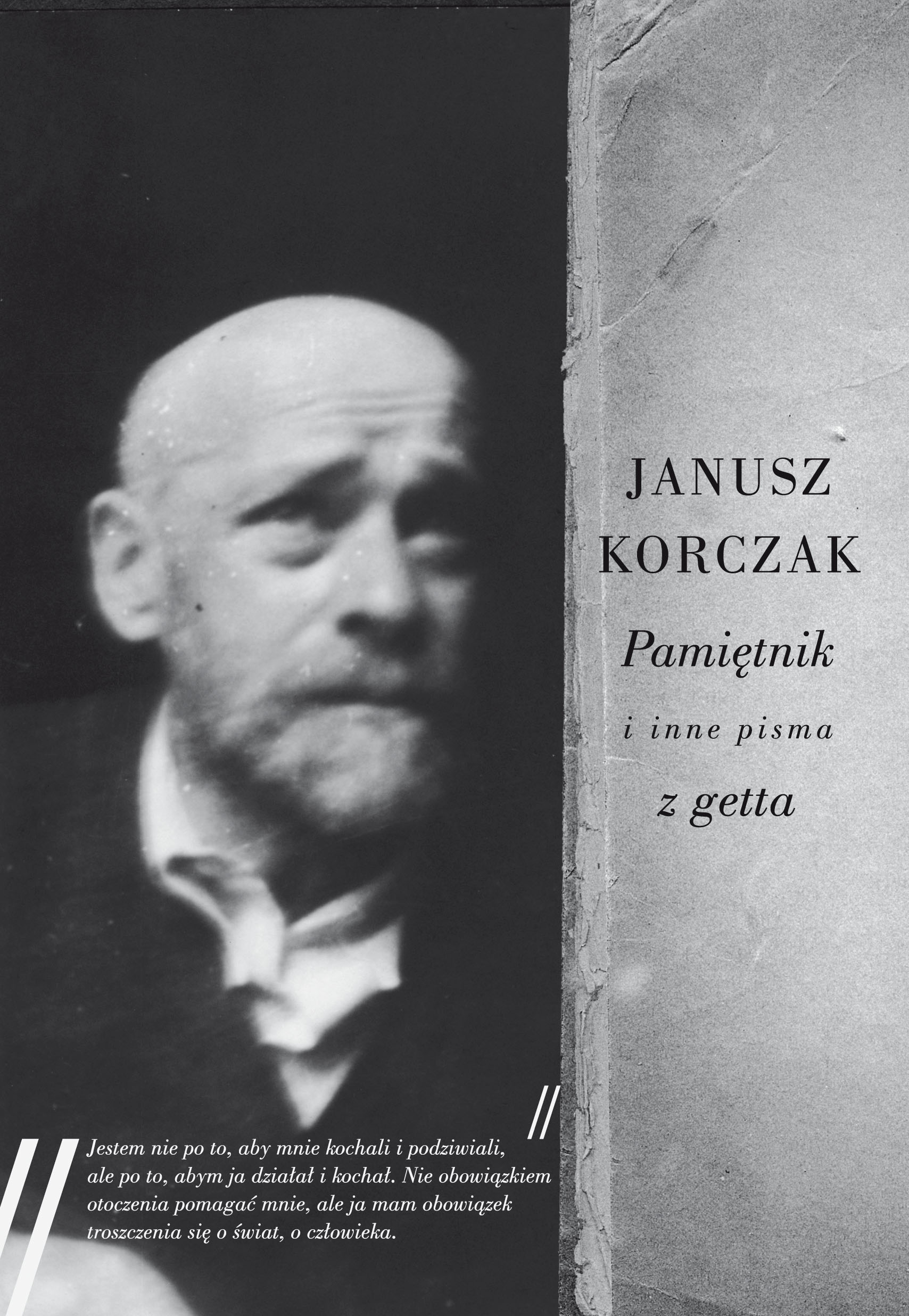 """Janusz Korczak, """"Pamiętniki i inne pisam z getta"""" (źródło: materiały prasowe)"""