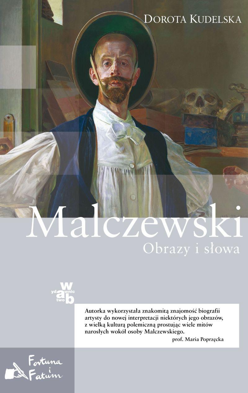 """Dorota Kudelska """"Malczewski. Obrazy i słowa"""", okładka (źródło: materiały prasowe)"""