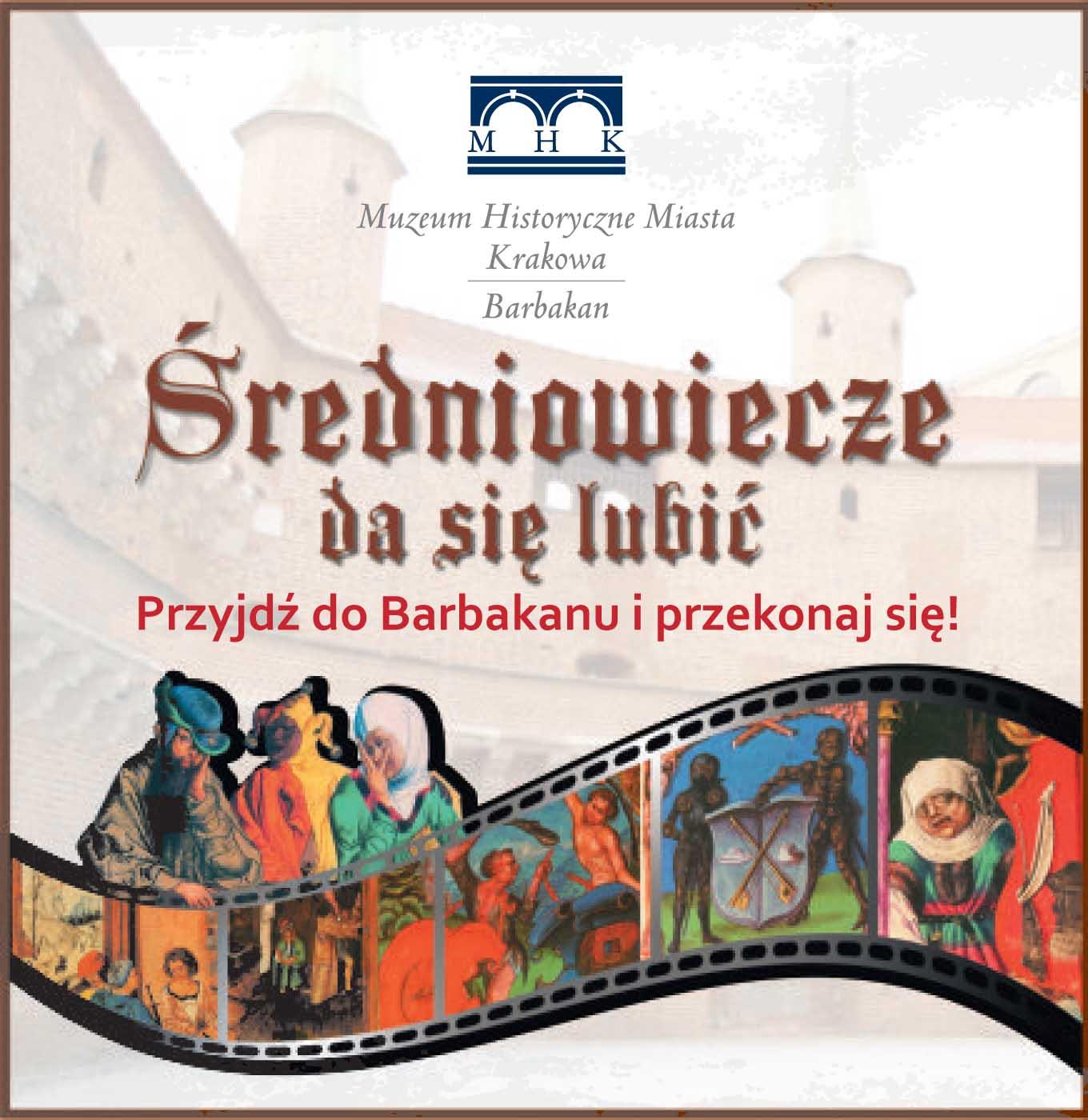 """""""Średniowiecze da się lubić"""", Muzem Historyczne Miasta Krakowa (źródło: materiały organizatora)"""