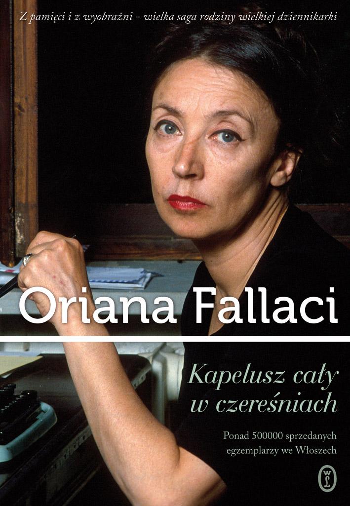 """Oriana Fallaci """"Kapelusz cały w czereśniach"""", okładka (źródło: materiały prasowe wydawcy)"""