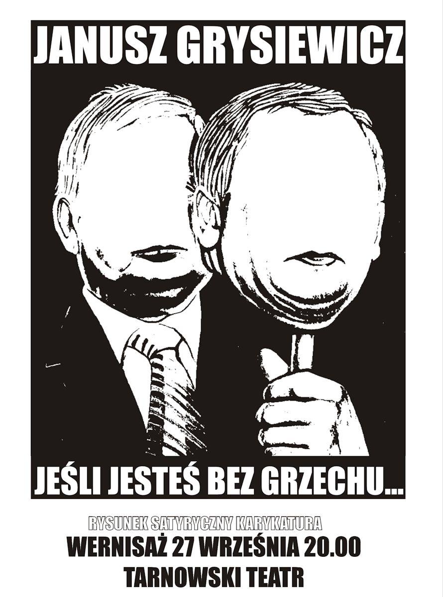Wystawa prac Janusza Grysiewicza, Tarnowski Teatr im. Ludwika Solskiego, plakat (źródło: materiały prasowe organizatora)