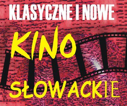 Klasyczne i nowe kino słowackie (źródło: materiały prasowe organizatora)