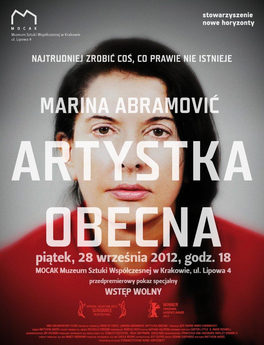 """""""Marina Abramović: artystka obecna"""", plakat, Muzeum Sztuki Współczesnej MOCAK w Krakowie (źródło: materiały prasowe organizatora)"""