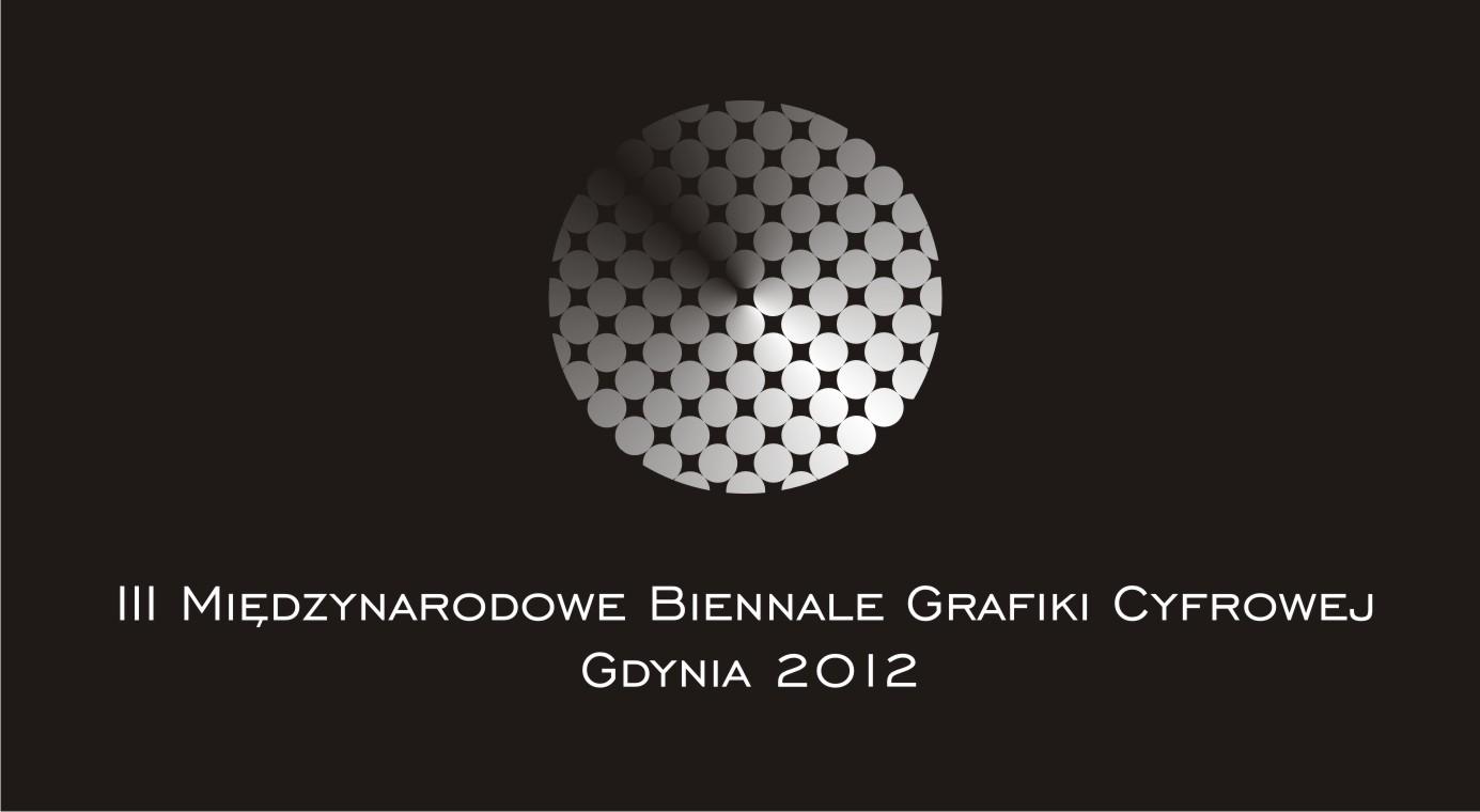 III. Międzynarodowe Biennale Grafiki Cyfrowej - Gdynia 2012 (źródło: materiały prasowe)