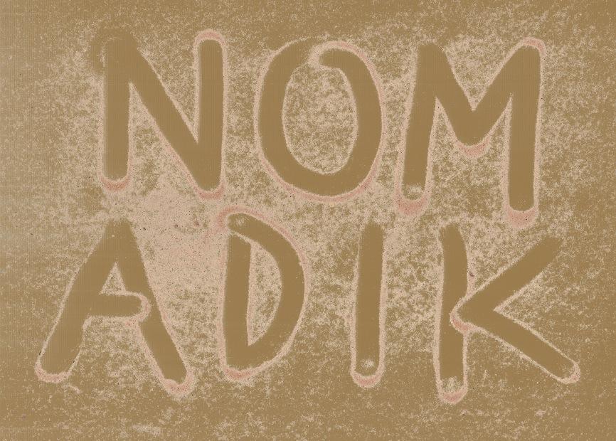 """Wystawa """"Nomadik"""", napis (źródło: materiały prasowe organizatora)"""