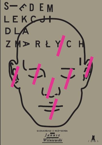 """Plakat spektaklu """"7 lekcji dla Zmarłych"""" (źródło: materiały prasowe organizatora)"""