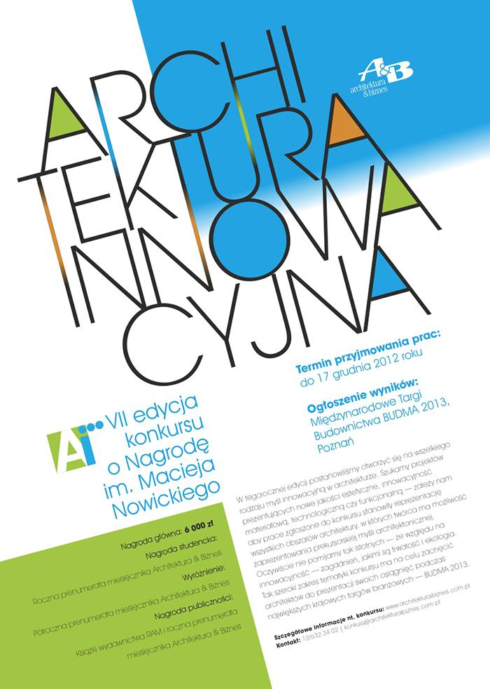 """""""Architektura innowacyjna"""", VII edycja konkursu o Nagrodę im. Macieja Nowickiego (źródło: materiały prasowe organizatora)"""