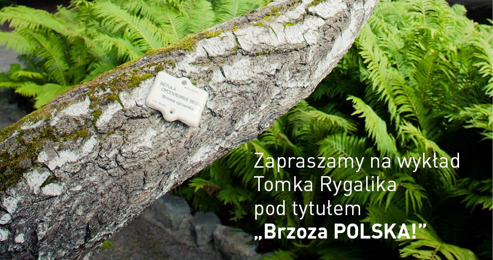 """""""Brzoza POLSKA!"""" – wykład Tomka Rygalika (źródło: materiały prasowe organizatora)"""