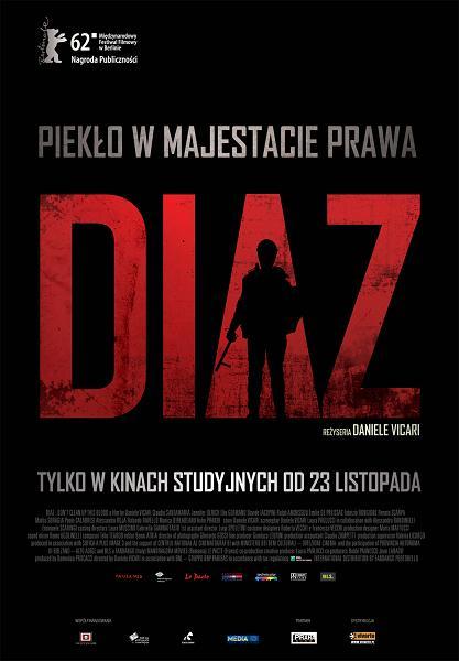 """""""Diaz"""", reż. Daniele Vicari - plakat (źródło: materiały prasowe)"""