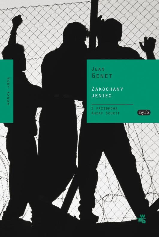 """Jean Genet, """"Zakochany jeniec"""" (źródło: materiały prasowe)"""
