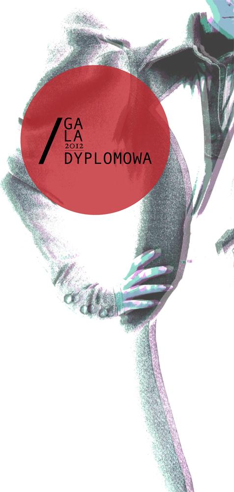Gala Dyplomowa Katedry Ubioru ASP w Łodzi, plakat (źródło: materiały prasowe organizatora)