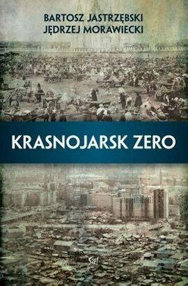 """Bartosz Jastrzębski i Jędrzej Morawieck, """"Krasnojarsk Zero """", (źródło: materiały prasowe organizatora)"""