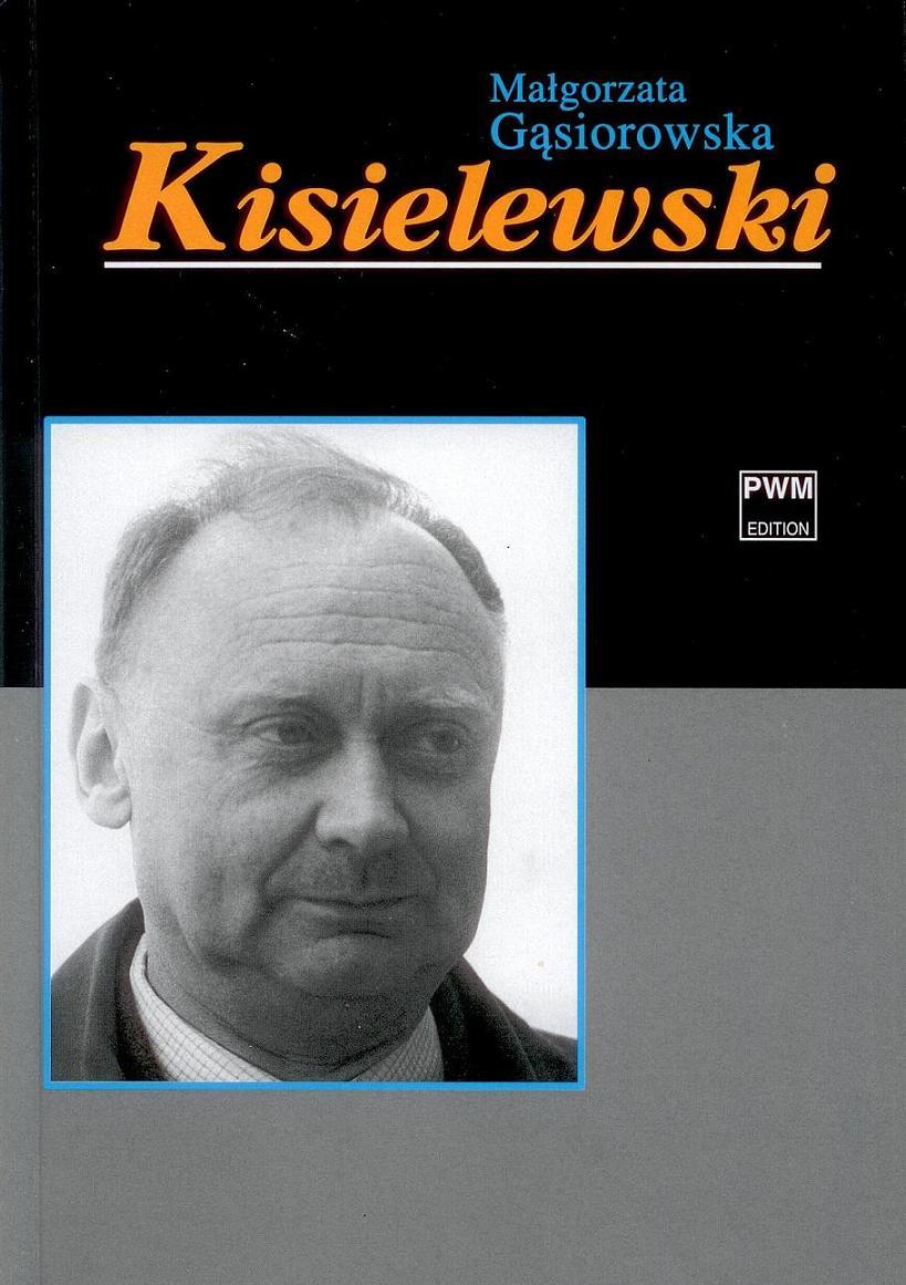 """Małgorzata Gąsiorowska, """"Kisielewski """", (źródło: materiały prasowe organizatora)"""