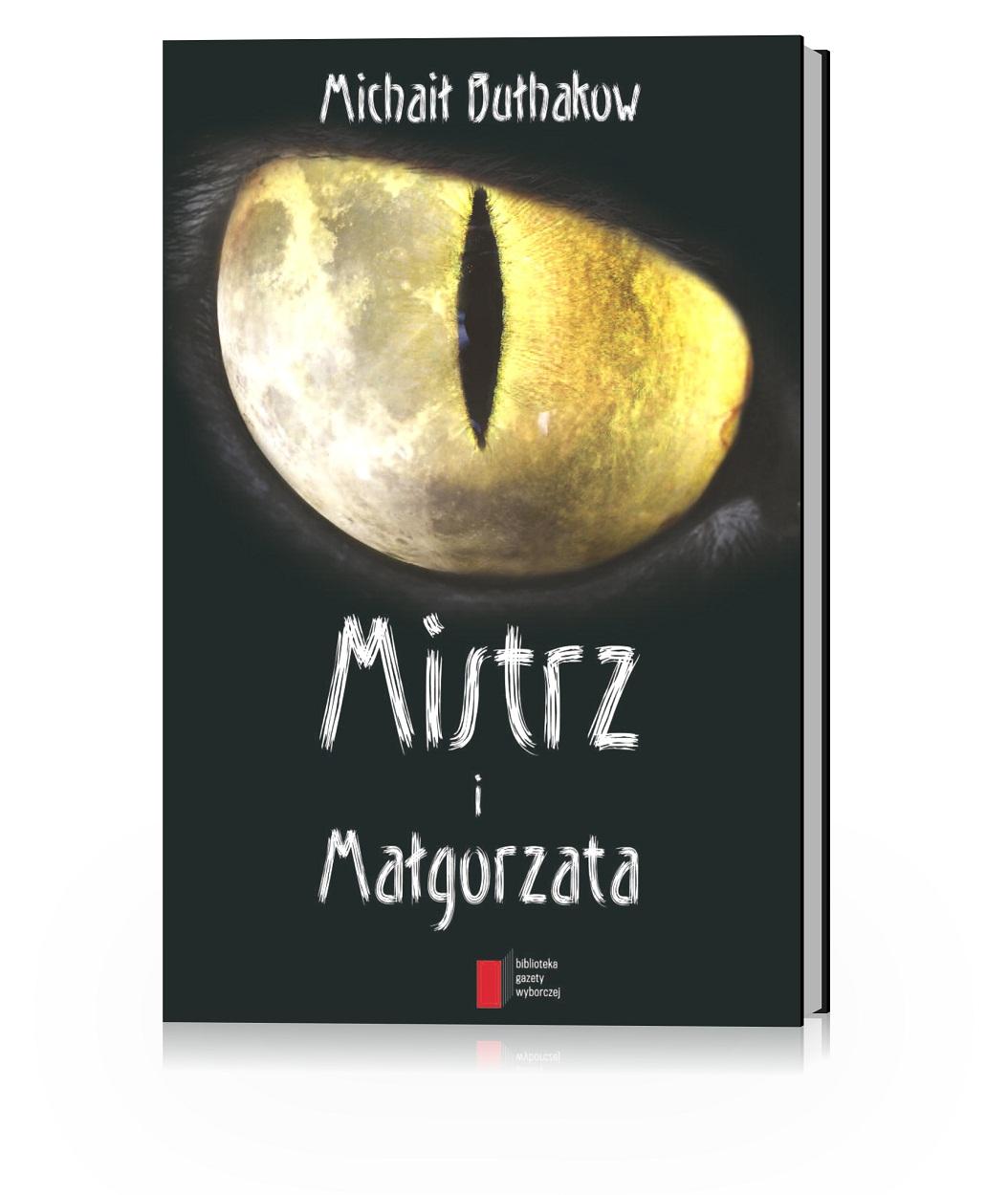 """"""" Mistrz i Małgorzata"""", Michaił Bułhakow, (źródło: materiały prasowe organizatora)"""