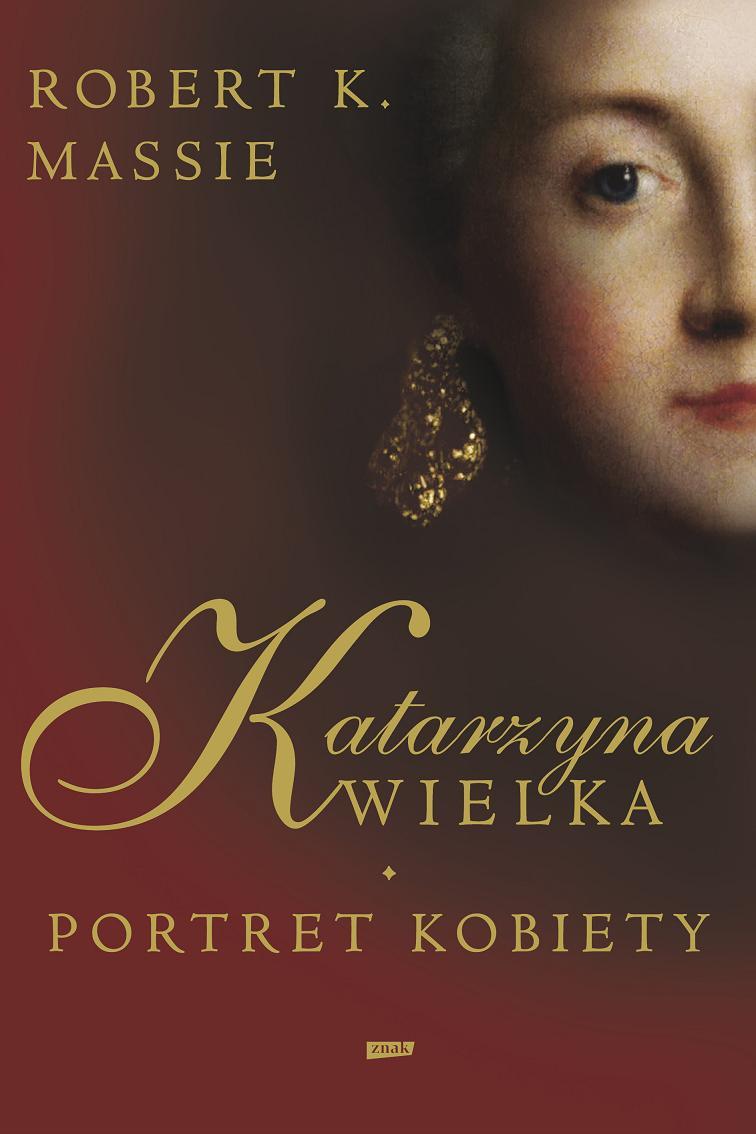 """Massie, """"Katarzyna Wielka.Portret kobiety"""", (źródło: materiały prasowe organizatora)"""