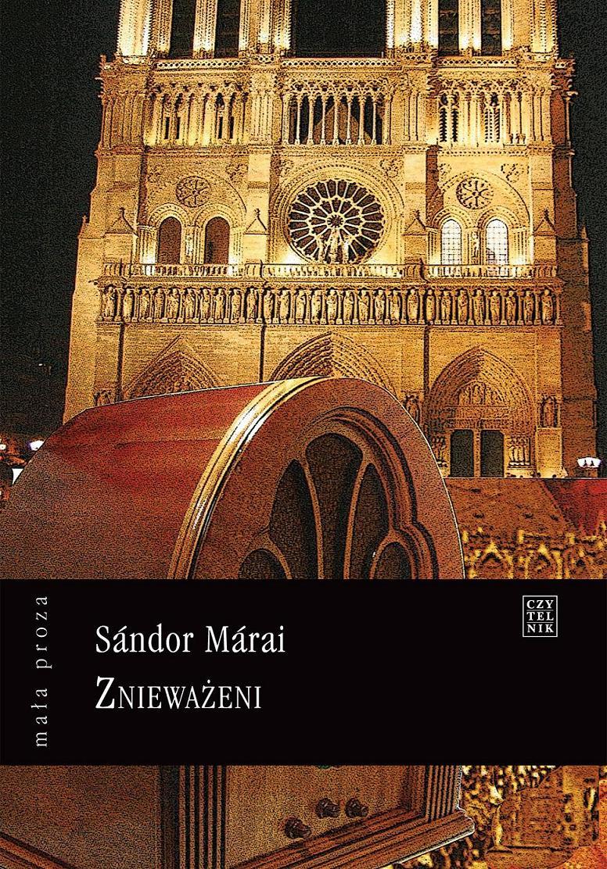 """""""Znieważeni"""", Sándor Márai, okładka (źródło: materiał prasowy)"""