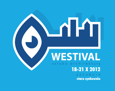 Westival – Sztuka Architektury (źródło: materiały prasowe organizatora)