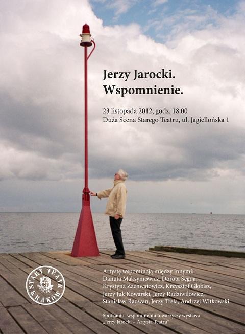 """""""Jerzy Jarocki. Wspomnienie"""" - plakat (źródło: materiały prasowe)"""