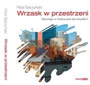 """Piotr Sarzyński, """"Wrzask w przestrzeni"""", okładka książki (źródło: materiały prasowe organizatora)"""