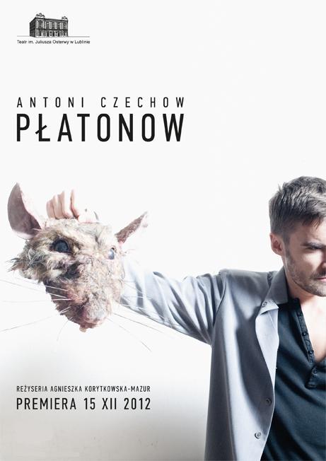 """""""Płatonow"""", reż. Agnieszka Korytkowska-Mazur - plakat (źródło: materiały prasowe)"""