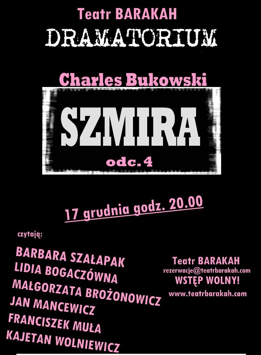 """Charles Bukowski, """"Szmira"""", odc.4, Dramatorium, Teatr Barakah, plakat (źródło: materiał prasowy)"""