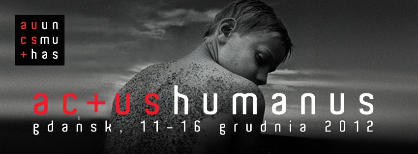 Plakat Actus Humanus (źródło: materiały prasowe)