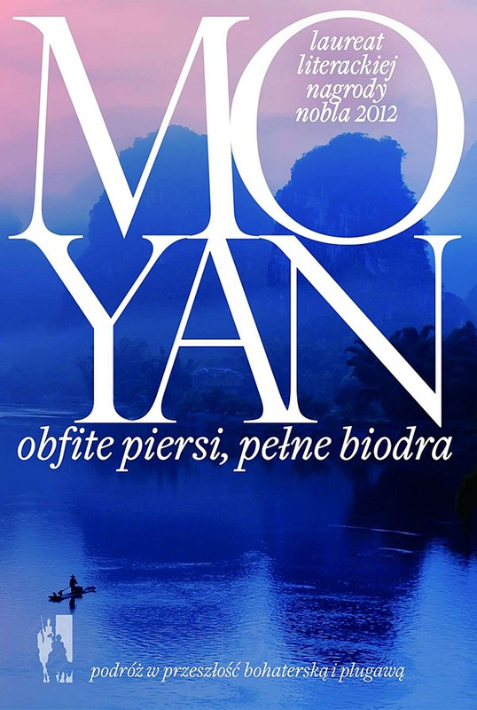 """Mo Yan, """"Obfite piersi, pełne biodra"""", okładka (źródło: materiał prasowy)"""