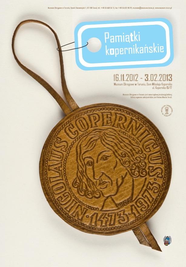 Pamiątki kopernikańskie w Domu Mikołaja Kopernika w Toruniu, plakat wystawy (źródło: materiały prasowe organizatora)