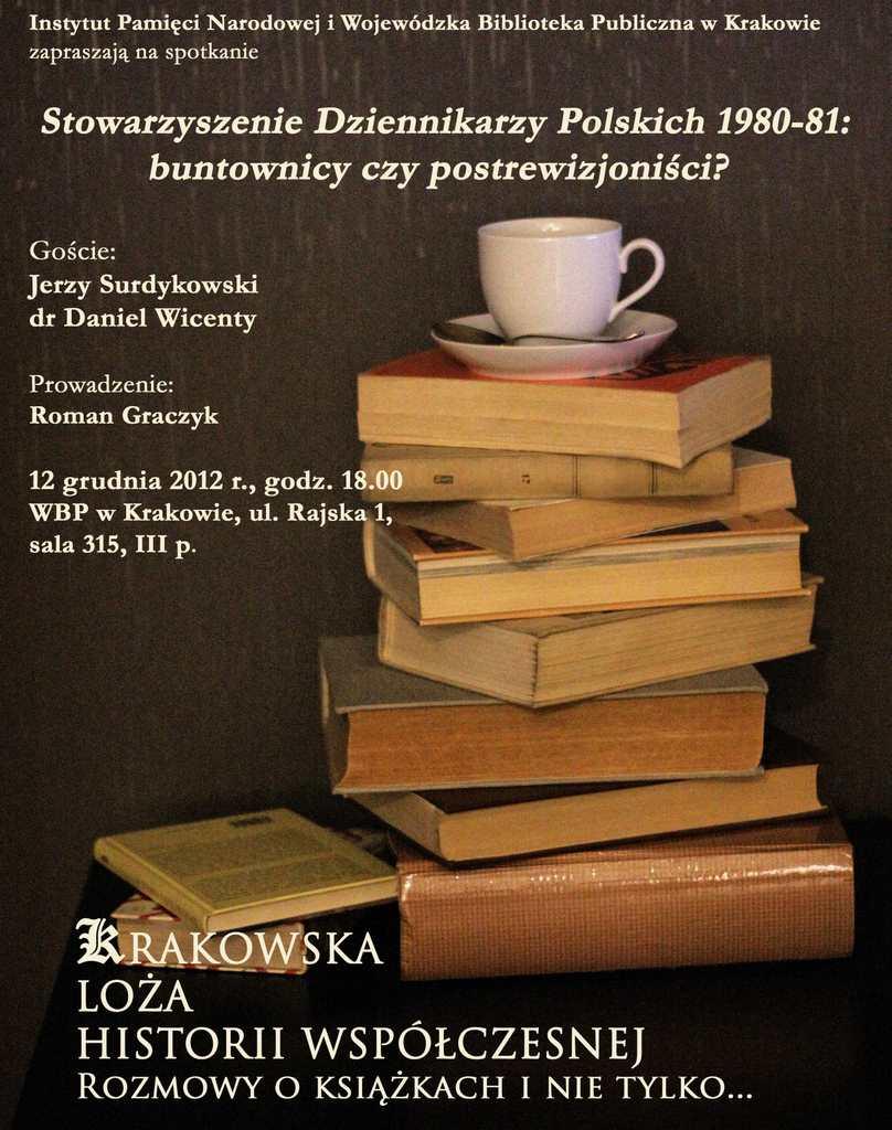 """Plakat """"Stowarzyszenie Dziennikarzy Polskich 1980-81: buntownicy czy postrewizjoniści?"""" (źródło: materiały prasowe)"""