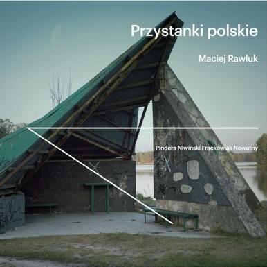 """""""Przystanki polskie"""", okładka (źródło: materiały prasowe wydawcy)"""