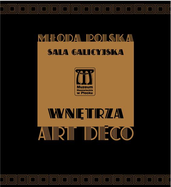 Sala galicyjska i art deco w Muzeum Mazowieckim w Płocku (źródło: materiały prasowe organizatora)
