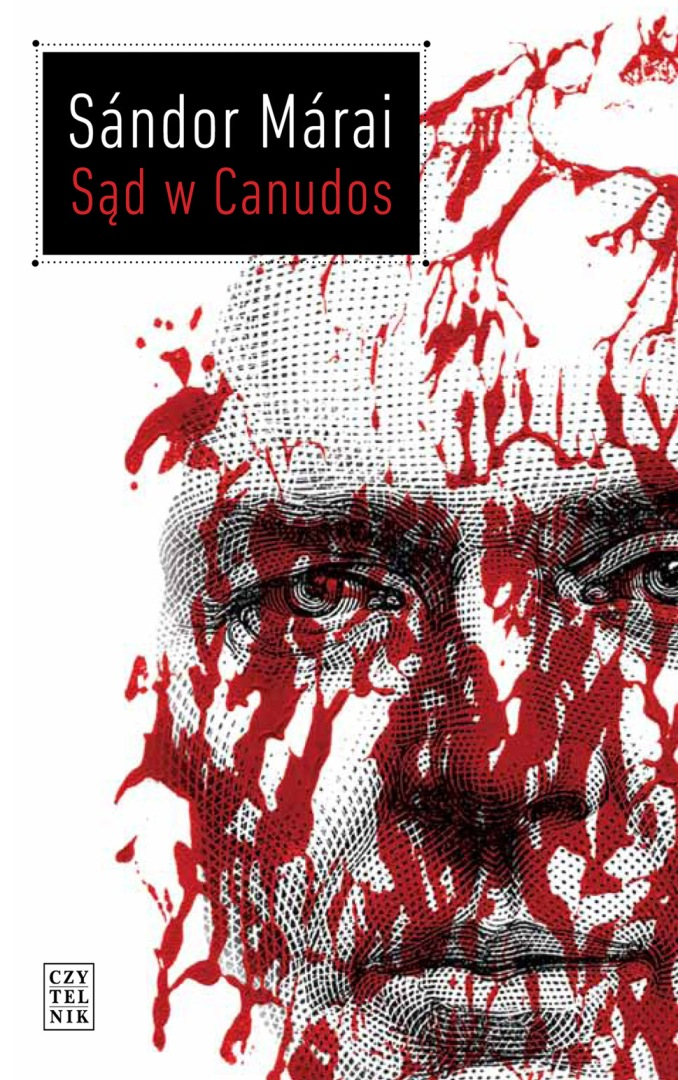 """Sándor Márai, """"Sąd w Canudos"""", okładka (źródło: materiał prasowy)"""