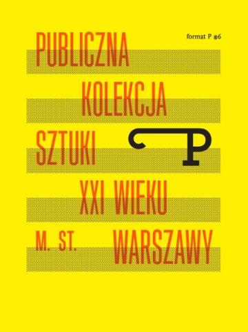 """Spotkanie """"Publiczna Kolekcja Sztuki XXI wieku m. st. Warszawy"""", plakat (źródło: materiały prasowe organizatora)"""