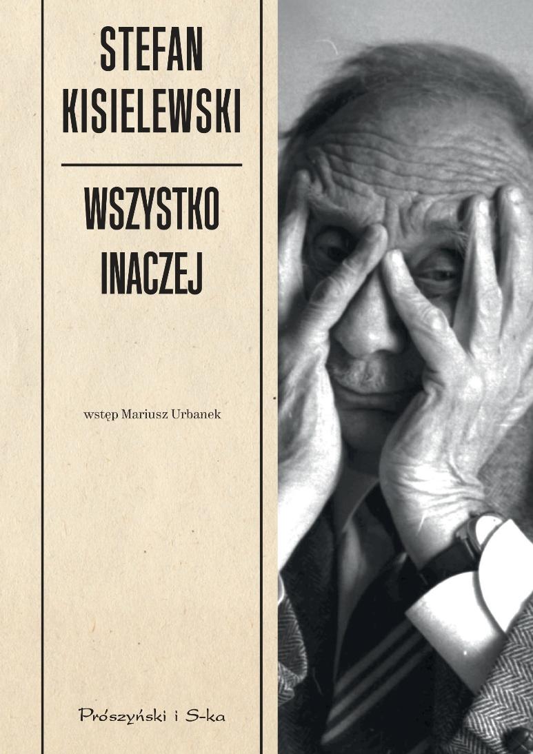 """""""Wszystko inaczej"""", Stefan Kisielewski, okładka (źródło: materiał prasowy)"""