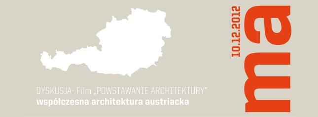 Powstanie architektury – współczesna architektura austriacka (źródło: materiały prasowe organizatora)