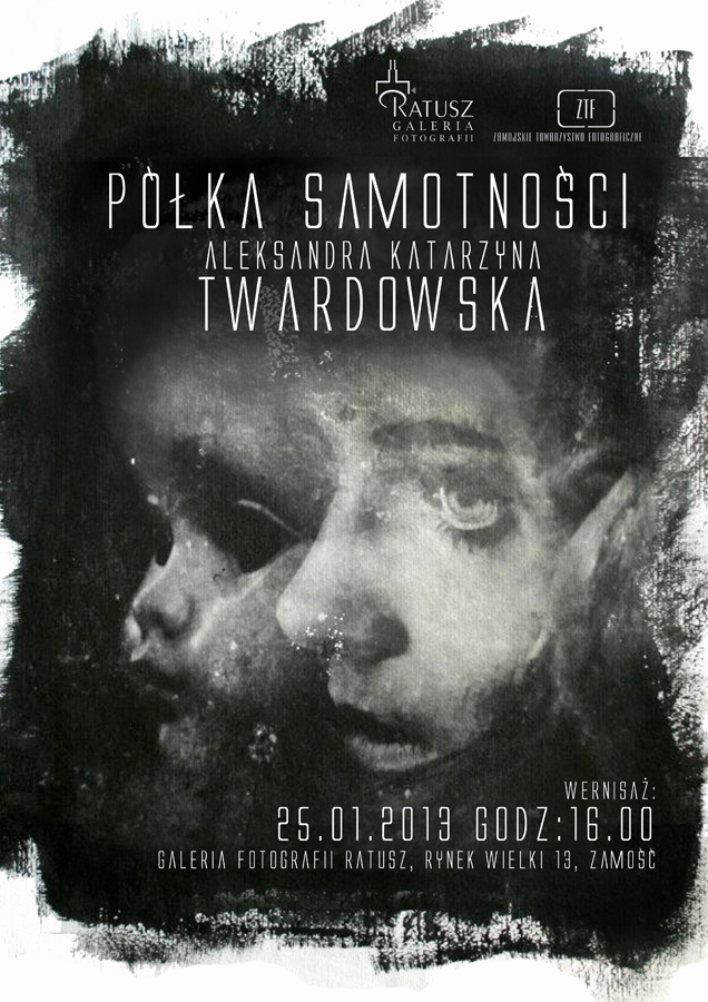 """Aleksandra Twardowska, """"Półka samotności"""", Galeria Fotografii Ratusz w Zamościu, plakat wystawy (źródło: materiały prasowe organizatora)"""