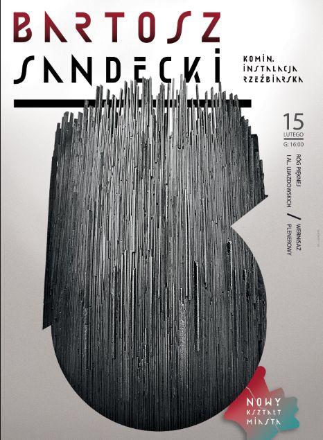"""Bartosz Sandecki, """"Komin"""", plakat (źródło: materiały prasowe organizatora)"""