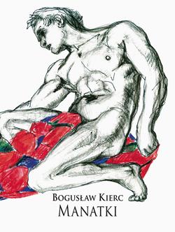 """""""Manatki"""", Bogusław Kierc, okładka (źródło: materiał prasowy)"""