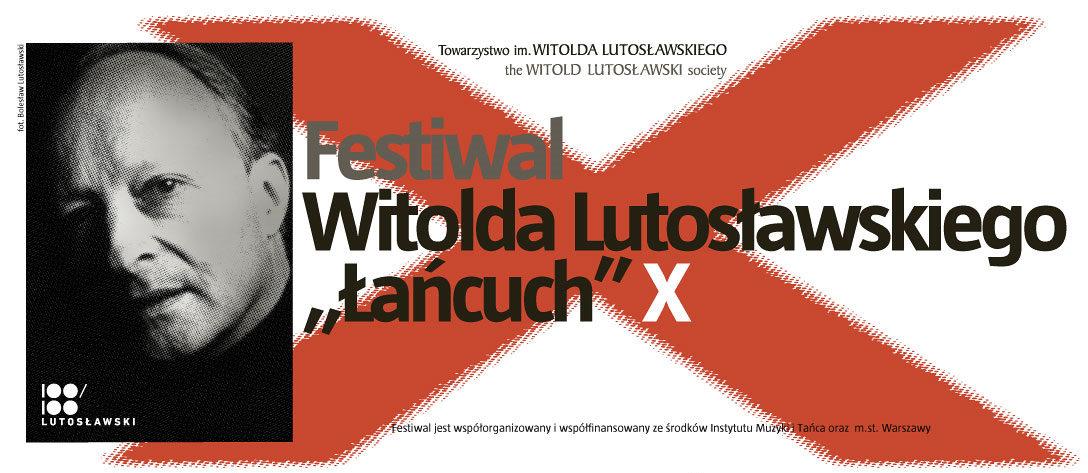"""X Festiwal Witolda Lutosławskiego """"Łańcuch"""" (źródło: materiały prasowe)"""