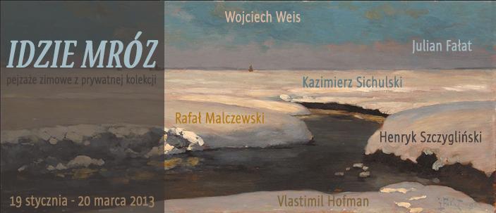 """Wystawa """"Idzie mróz – pejzaże zimowe z prywatnej kolekcji"""", Muzeum Miasta Łodzi, zaproszenie (źródło: materiały prasowe organizatora)"""
