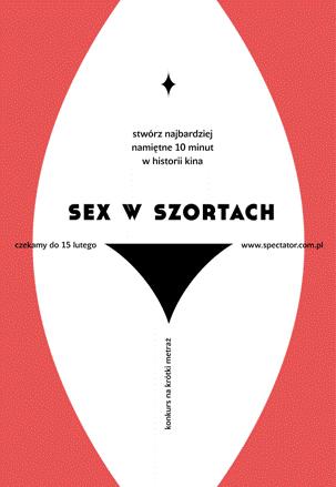 """Konkurs """"Sex w szortach"""", plakat (źródło: materiały prasowe organizatora)"""